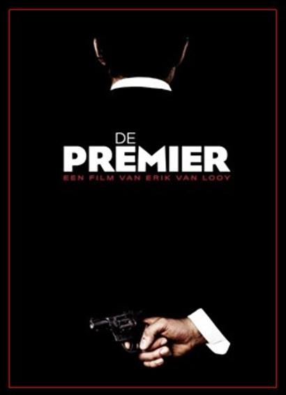 De Premier (Koen De Bouw) nieuwe film Erik Van Looy